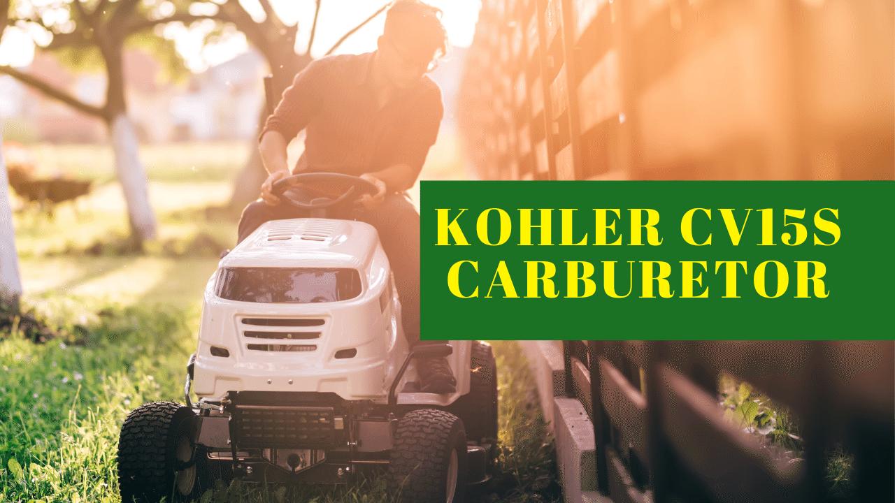 Kohler cv15s Carburetor